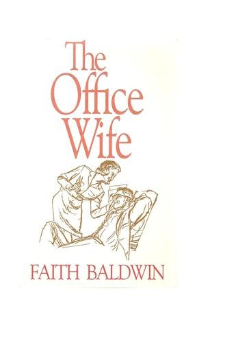 The Office Wife (Thorndike Large Print General: Baldwin, Faith