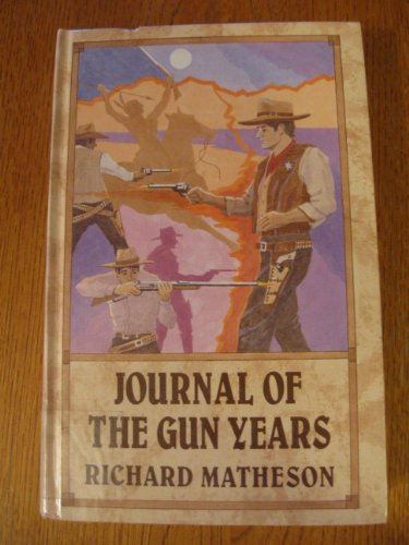 9781560543459: Journal of the Gun Years (Thorndike Press Large Print Western Series)