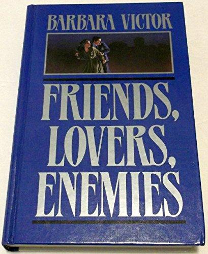 9781560543923: Friends, Lovers, Enemies