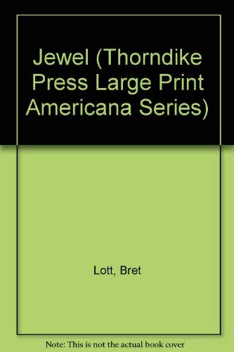 Jewel (Oprah's Book Club) (Thorndike Press Large: Bret Lott
