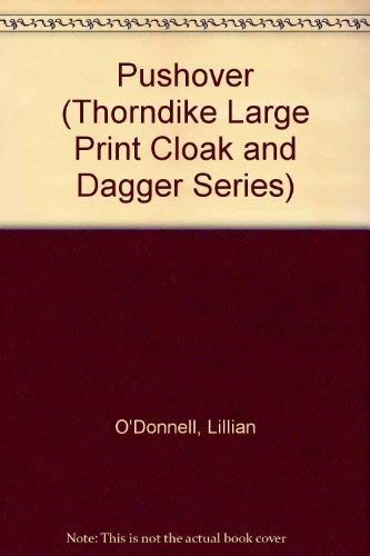 9781560544166: Pushover (Thorndike Large Print Cloak and Dagger Series)