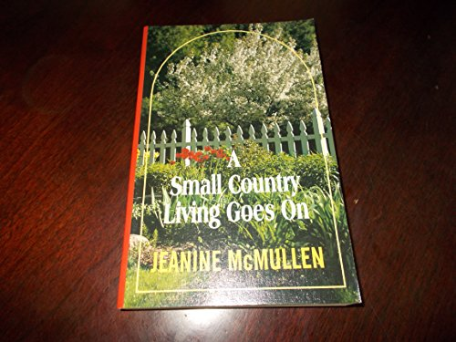 9781560544203: A Small Country Living Goes on (Thorndike Large Print General Series)