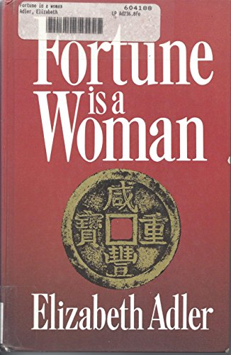 Fortune Is a Woman: Elizabeth A. Adler