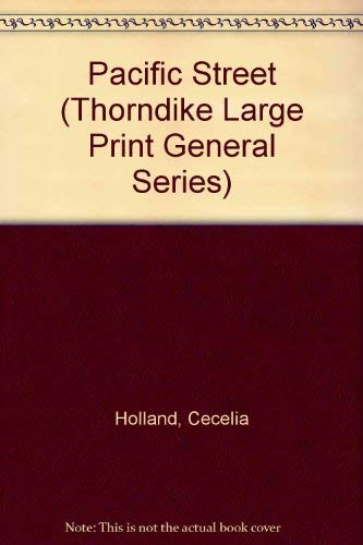 Pacific Street (Thorndike Large Print General Series): Cecelia Holland