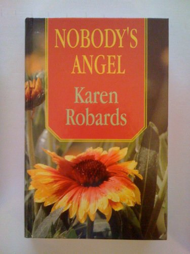 9781560544494: Nobody's Angel (Thorndike Press Large Print Romance Series)