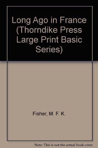 9781560544715: Long Ago in France (Thorndike Press Large Print Basic Series)