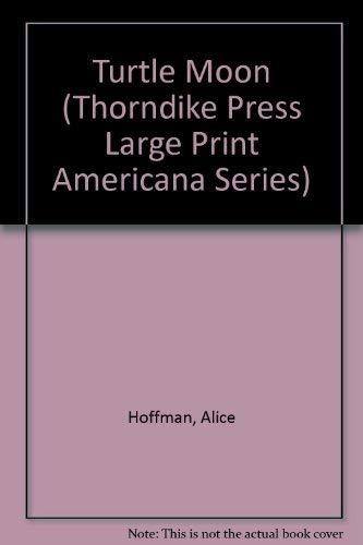 9781560544777: Turtle Moon (Thorndike Press Large Print Americana Series)