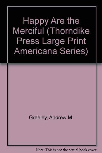 9781560544883: Happy Are the Merciful (Thorndike Press Large Print Americana Series)