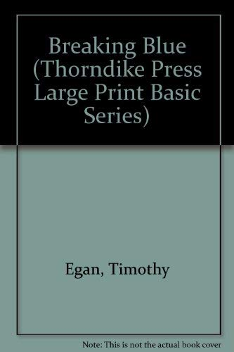 9781560545149: Breaking Blue (Thorndike Press Large Print Basic Series)