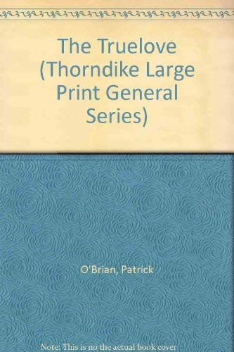 9781560545224: The Truelove (Thorndike Large Print General Series)