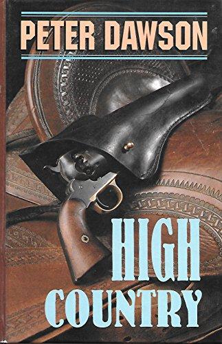 High Country (Thorndike Large Print Western Series): Dawson, Peter