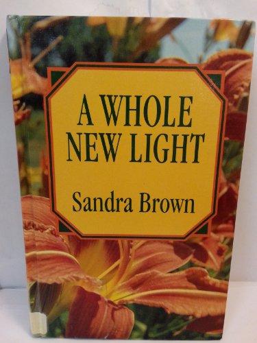 9781560545644: A Whole New Light