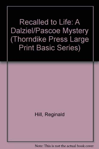 9781560545972: Recalled to Life: A Dalziel/Pascoe Mystery (Thorndike Press Large Print Basic Series)