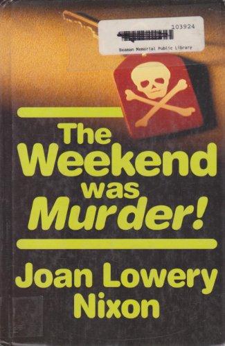 9781560545989: The Weekend Was Murder!