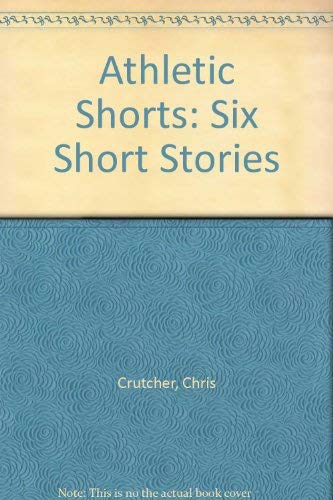 9781560546870: Athletic Shorts: Six Short Stories (Thorndike Large Print Young Adult Series)