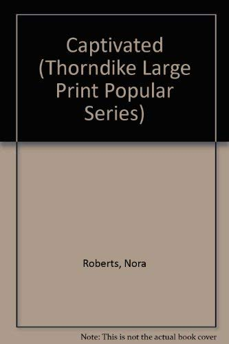 9781560547143: Captivated (Thorndike Large Print Popular Series)