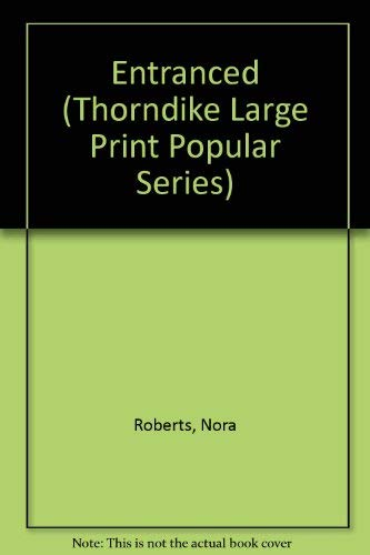 9781560547150: Entranced (Thorndike Large Print Popular Series)