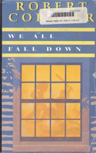 9781560547747: We All Fall Down