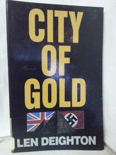 City of Gold: Deighton, Len