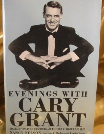 9781560549376: Evenings With Cary Grant: Recollections in His Own Words and by Those Who Knew Him Best (Large Print Edition)