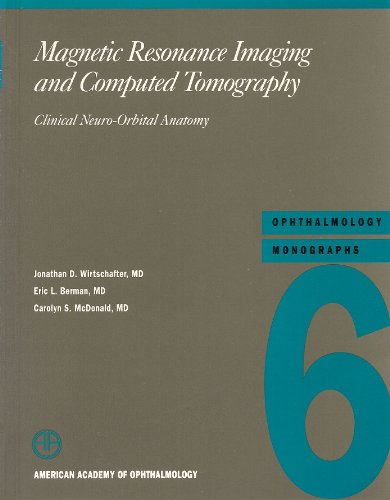 9781560550105: Magnetic Resonance Imaging and Computed Tomography: Clinical Neuro-Orbital Anatomy
