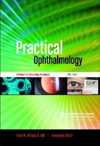 9781560554554: Practical Ophthalmology: A Manual for Beginning Residents