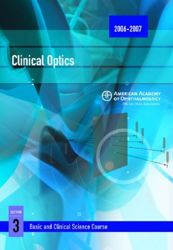 9781560556077: Basic And Clinical Science Course Section 3: Optics, Refraction, And Contact Lenses