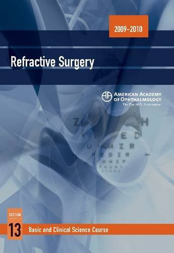 9781560559771: 2009 - 2010 Basic and Clinical Science Course (BCSC) Section 13: Refractive Surgery (Basic and Clinical Science Course, Section 13)