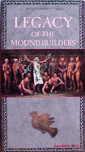 9781560570189: Legacy of the Mound Builders VHS (Ancient America Series)