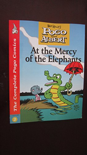 9781560600213: Complete Pogo Comics, Vol. 2: At the Mercy of the Elephants