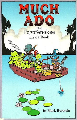 Much Ado, The Pogofenokee Trivia Book