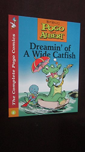 Pogo and Albert Vol. 4: Dreamin' of a Wide Catfish