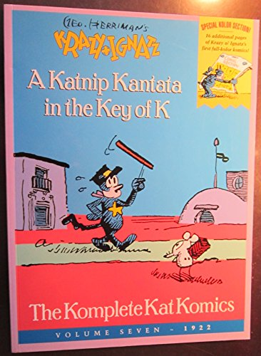 The Komplete (Krazy) Kat Komics, Volume Seven: Herriman, George