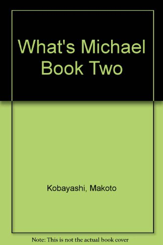 9781560600787: What's Michael Book Two
