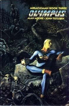 Miracleman, Book 3: Olympus: Moore, Alan
