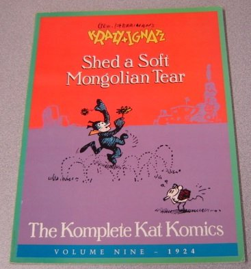 9781560601036: Krazy and Ignatz: Shed a Soft Mongolian Tear (The Komplete Kat Komics, vol. 9)