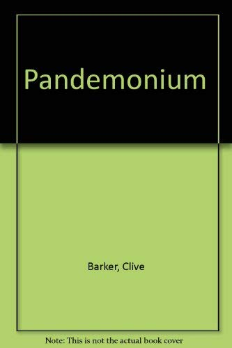 Pandemonium: The World of Clive Barker: Barker, Clive