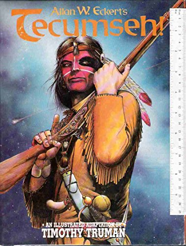9781560601555: Allan W. Eckert's Tecumseh!