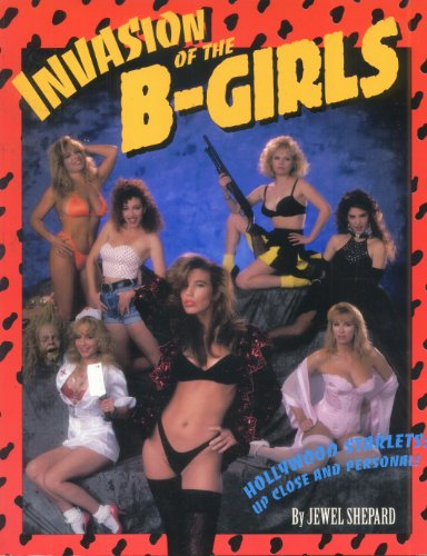 9781560601586: Invasion of the B-Girls