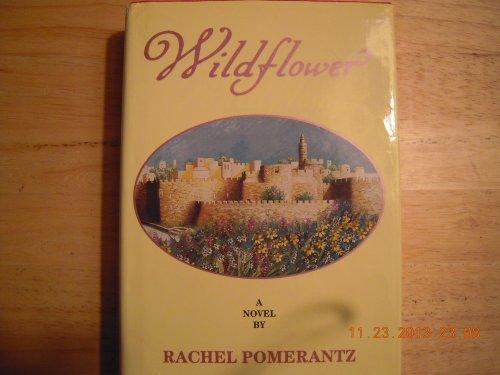 Wildflower: Pomerantz, Rachel