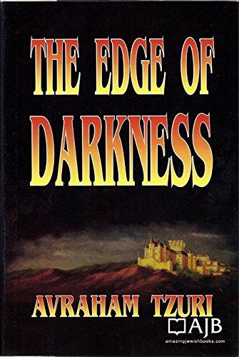 The Edge of Darkness: Avraham Tzuri