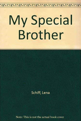 9781560621010: My Special Brother