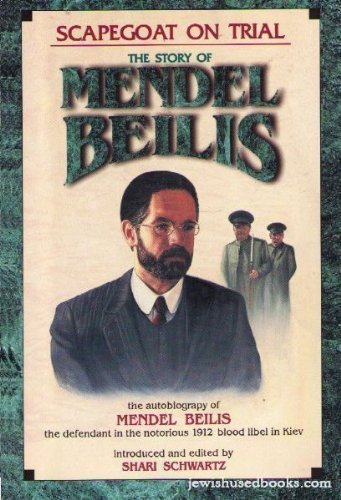 9781560621676: Scapegoat on Trial: The Story of Mendel Beilis