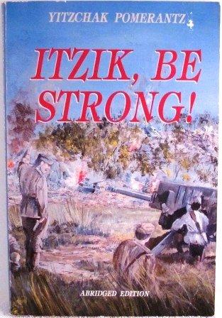 9781560622413: Itzik, be strong