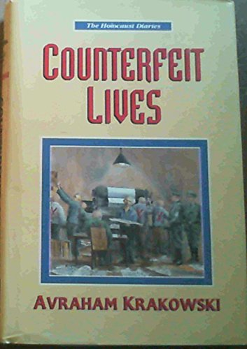9781560622680: Counterfeit Lives (The Holocaust Diaries)