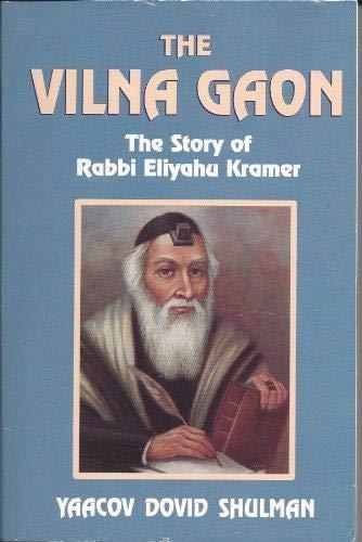 9781560622789: The Vilna Gaon: The Story of Rabbi Eliyahu Kramer