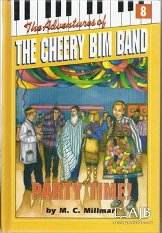 9781560622949: Party Time (Cheery Bim Band Number 8)