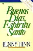 9781560630814: Buenos dias, espiritu santo/ Good Morning, Holy Spirit