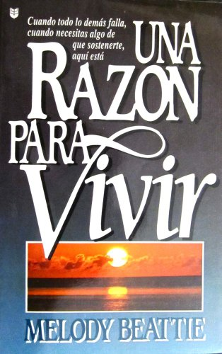 Una Razon Para Vivir (1560632100) by Melody Beattie