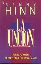 LA Uncion/the Anointing (9781560632535) by Hinn, Benny